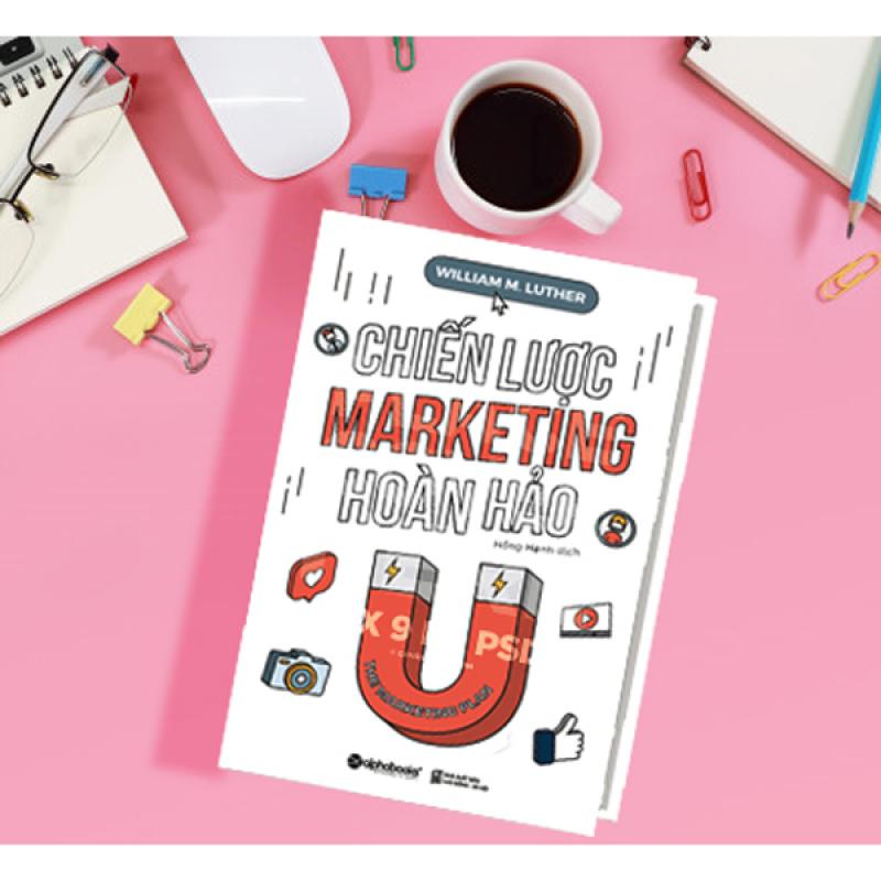Chiến Lược Marketing Hoàn Hảo (