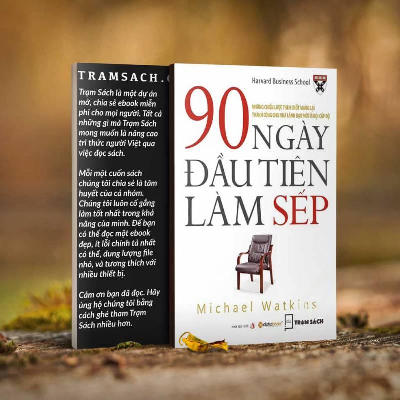 90 Ngày Đầu Tiên Làm Sếp (Tái Bản)