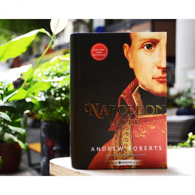 Napoleon Đại Đế | Andrew Roberts